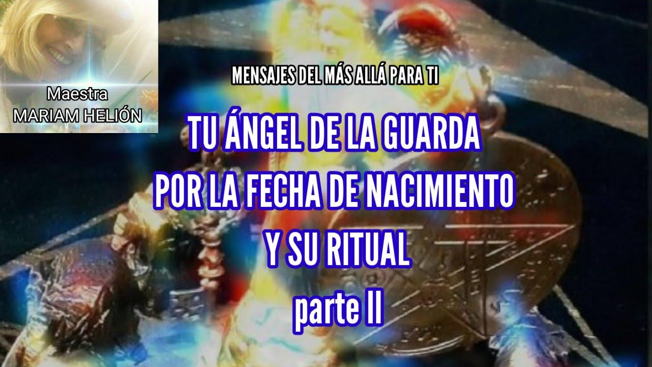 (II PARTE) ÁNGEL DE LA GUARDA DEL 1 DE JULIO AL 26 DE SEPTIEMBRE