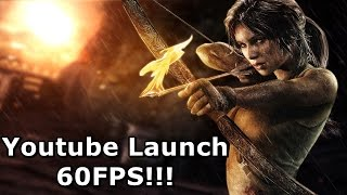 1. Tomb Raider - 60fps Test [1080p/60FPS]