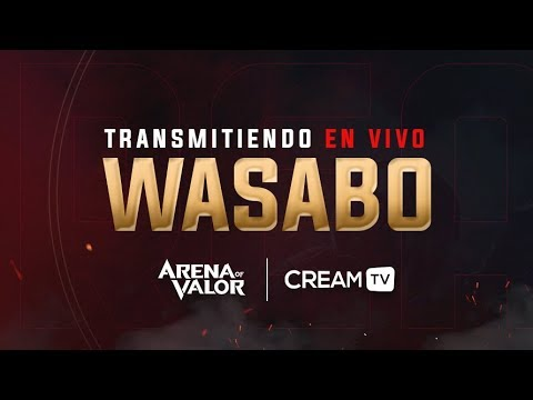 DIRECTO - RANKEDS Arena of Valor | wasab0 | Cream TV