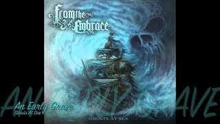From The Embrace - An Early Grave