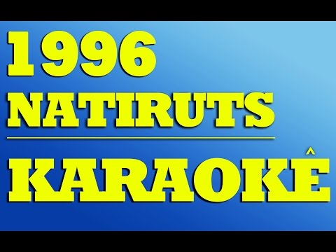 Natiruts - 1996   KARAOKÊ