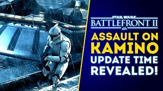 What Time Can You Download Kamino Capital Supremacy Update? - Star Wars Battlefront 2 Update