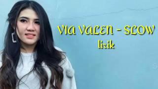 #viavalen#slow#liriklagu VIA VALLEN - SLOW (lirik)