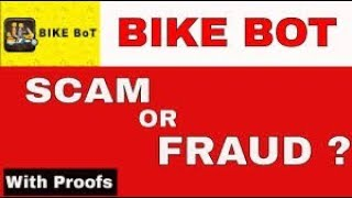 Bike Bot Real or Fake. Bikebot ki Puri sachhai proof ke sath.