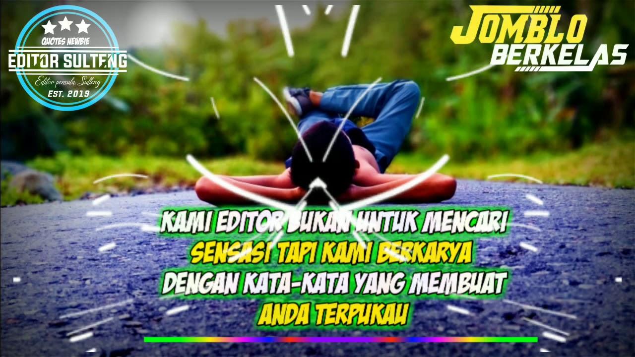 Story Wa Keren Quotes Anak Editor Avee Player Quotes Keren