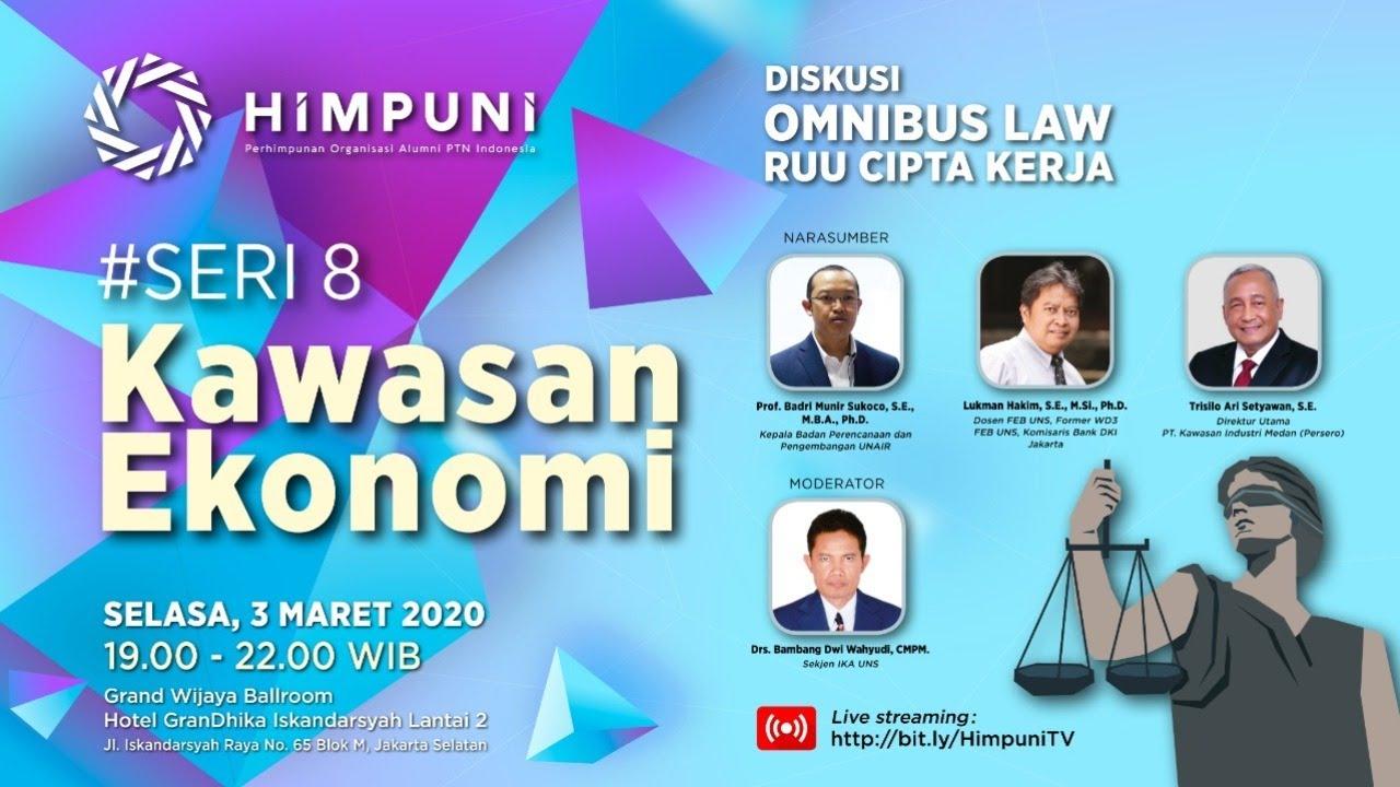 Kawasan ekonomi - Diskusi Omnibus Law RUU Cipta Kerja ...
