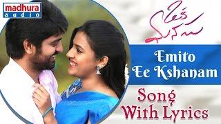 Oka Manasu Movie Songs | Emito Ee Kshanam Song With Lyrics | Naga Shaurya | Niharika Konidela