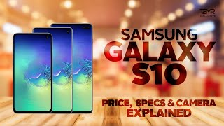 Samsung Galaxy S10 | S10 Plus | S10E Lite – Price | Specs | Release Date in India