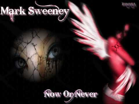 MARK SWEENEY ♠ NOW OR NEVER ♠ HQ