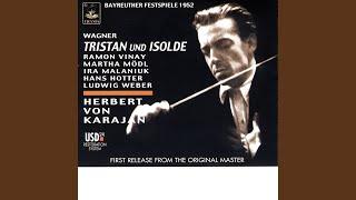 Tristan und Isolde, Act I: Auf! Auf! Ihr Frauen! Frisch und froh!