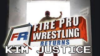 Fire Pro Wrestling Returns Review - PS2 - Kim Justice (Kimblitz #24)