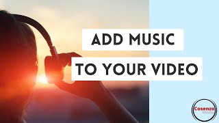 #4 How to Add Music to Your Videos