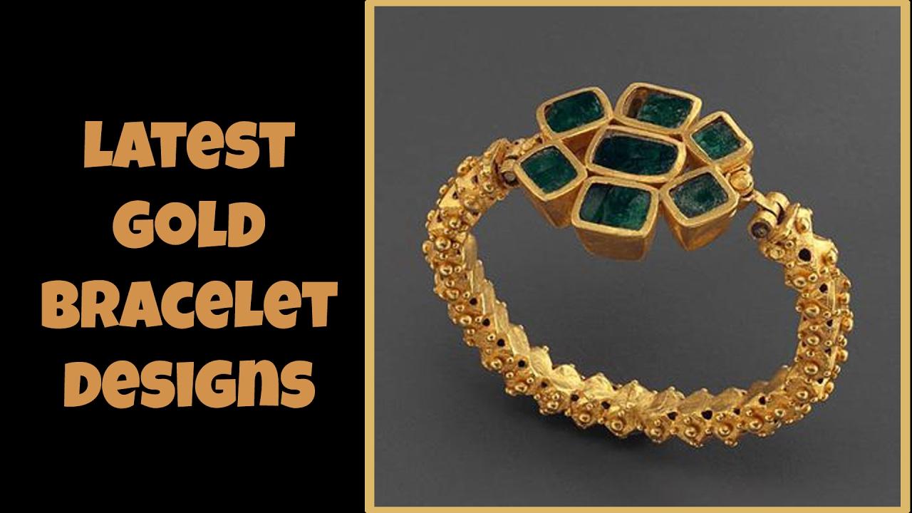 latest gold bracelet designs youtube