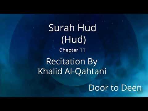 surah-hud-(hud)-khalid-al-qahtani-quran-recitation