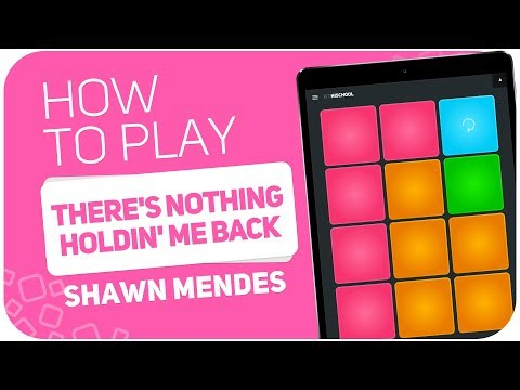 How to play: THERE'S NOTHING HOLDIN' ME BACK (Shawn Mendes) - SUPER PADS - Kit Hischool