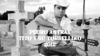 Pedro Antrax - Tito y su Torbellino