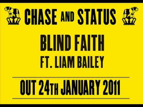 Chase & Status 'Blind Faith' ft. Liam Bailey - Out 24/01/2011