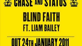 Chase Status Blind Faith Ft Liam Bailey Out 24 01 2011