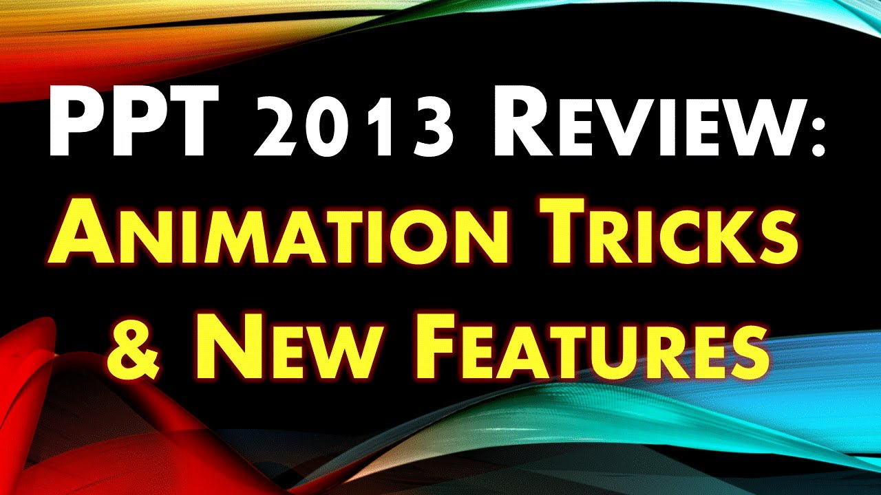 powerpoint 2013 animation tutorial animation tricks transitions