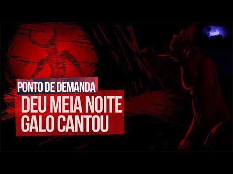 PONTO DE DEMANDA - (DEU MEIA NOITE, GALO CANTOU)