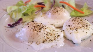 How to Make Perfect Poached Eggs - Simple and Easy