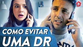 COMO EVITAR UMA DR | PARAFERNALHA