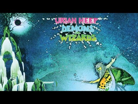 Uriah Heep - Demons and Wizards (Full Album) 1972