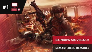 REMASTERED HD? | Rainbow Six Vegas 2 #1