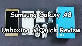 Samsung Galaxy A8 Duos Unboxing & Quick Review