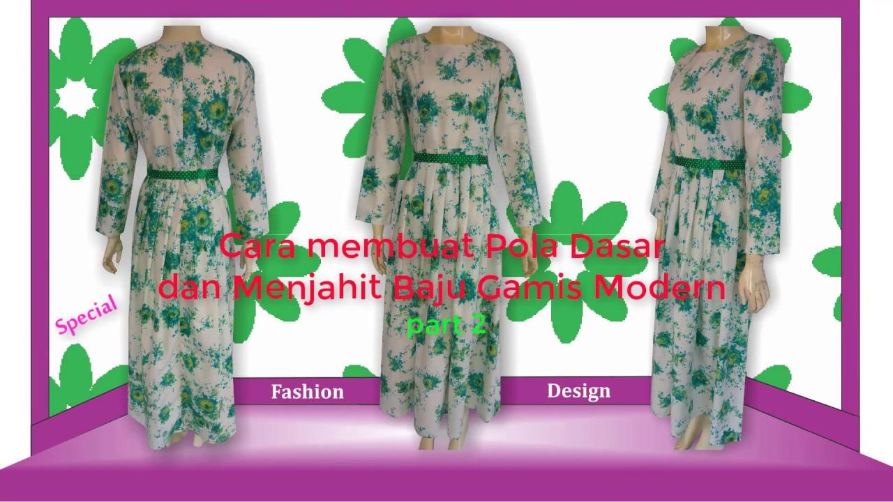 Cara Membuat Pola Dan Menjahit Model Baju Gamis Modern Bagian 2