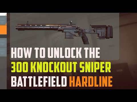 How To Unlock The 300 Knockout Sniper In BATTLEFIELD HARDLINE What Assignment