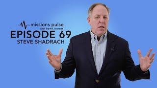 The god ask steve shadrach