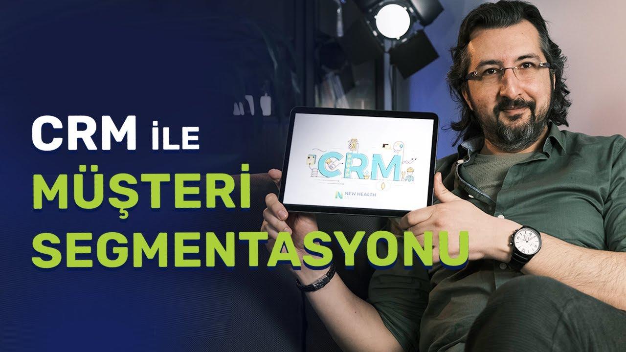 CRM'de Müşteri Segmentasyonu Nedir? Nasıl Yapılır?