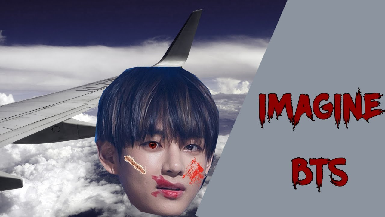 IMAGINE BTS - Plane Crash [SAD]