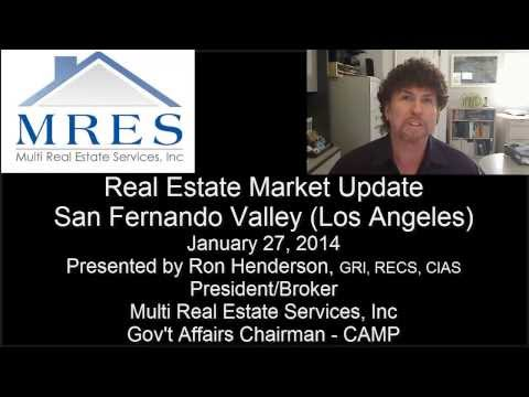 Real Estate Market Update San Fernando Valley, Los Angeles, CA January 27, 2014