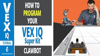 How to Program your VEX IQ CLAWBOT (Super Kit) TUTORIAL Part 4 with Greg Serio