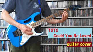 TOTO - Could You Be Loved (BOB MARLEY cover)【guitar cover】