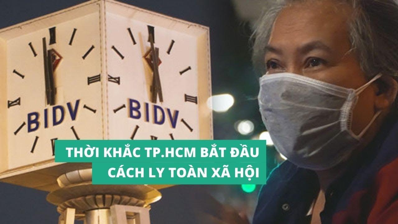 Sài Gòn 0 giờ sau chỉ thị cách ly toàn xã hội