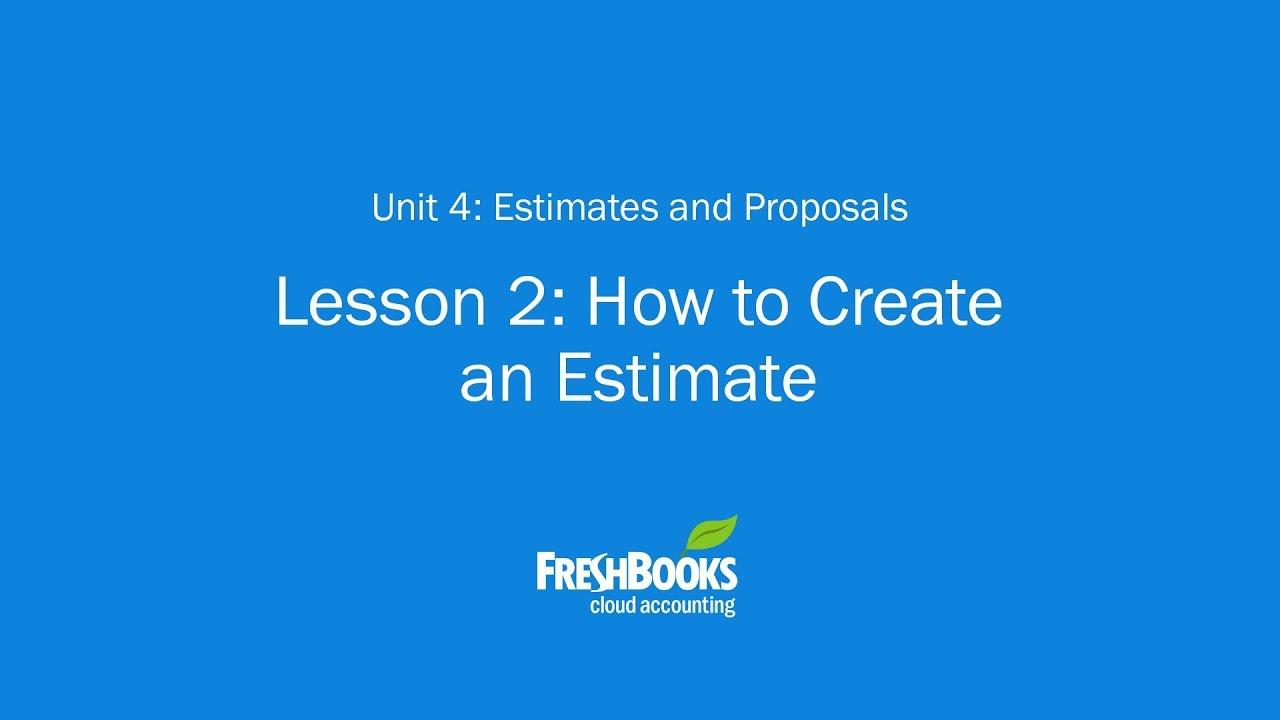 Everything about Freshbooks Estimates