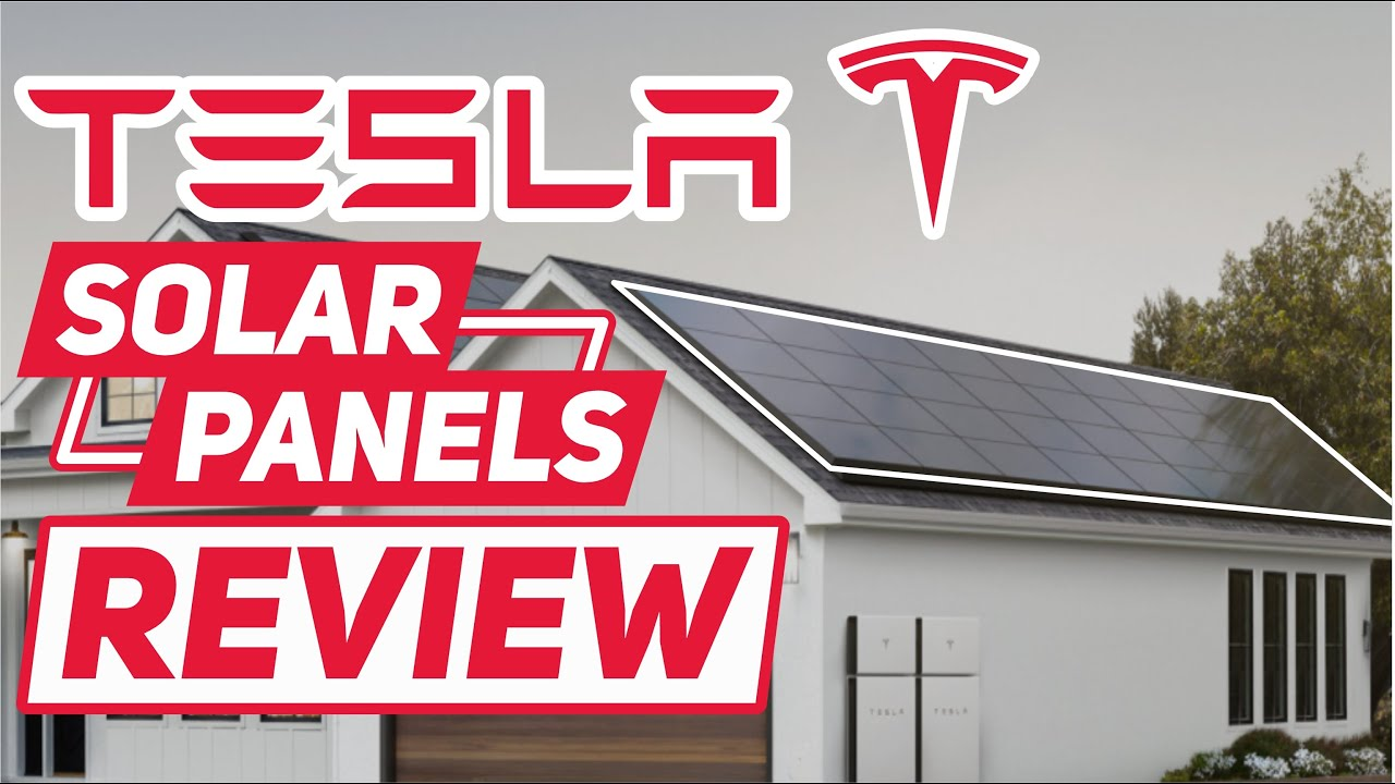 Tesla Solar Panels Review
