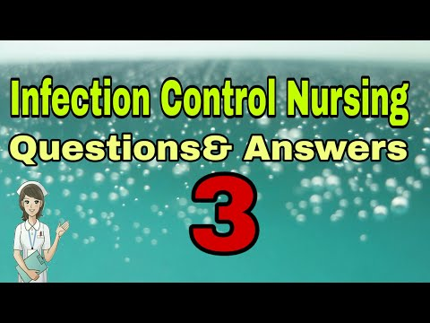 Infection Control Nursing    Questions and Answers    Part - 3