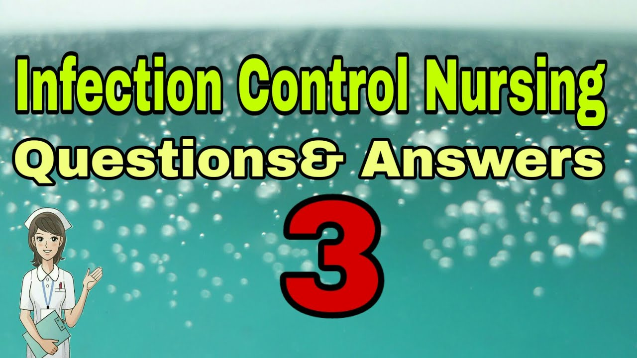 Infection Control Nursing || Questions and Answers || Part - 3 #TheNurse