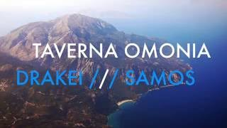 TAVERNA OMONIA in Drakei, SAMOS Island(Visit Drakei on your next trip to Samos island. Far out, in the west of this beautiful island, and after a breathtaking trip along the most beautiful coastline of the ..., 2016-09-20T11:31:59.000Z)