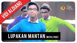[3.51 MB] Vidi Aldiano - Lupakan Mantan (With Lyric) | VC Trinity