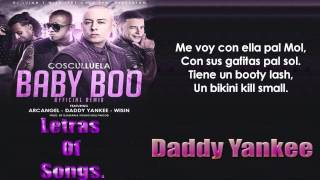 Cosculluela Ft. Daddy Yankee, Arcangel Y Wisin - Baby Boo (Official Remix) Letra