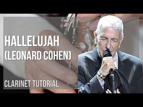 How to play Hallelujah by Leonard Cohen on Clarinet (Tutorial)