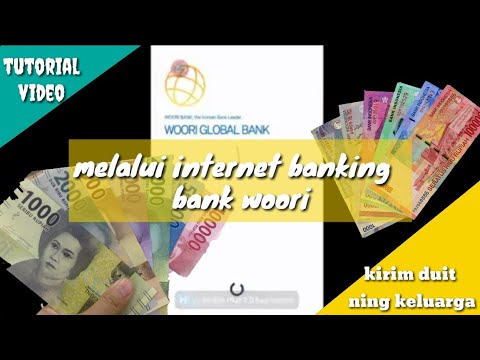 tutorial kirim uang melalui internet banking Bank woori