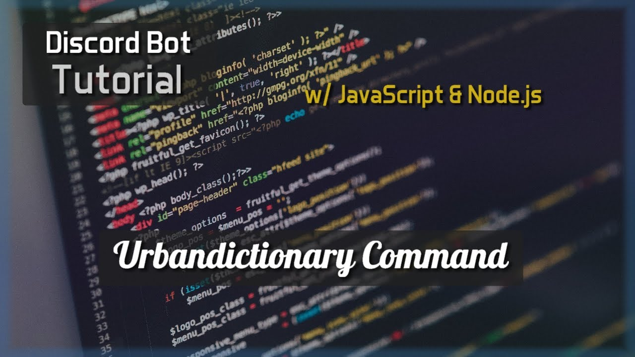 Discord Bot Tutorial Essentials: Urbandictionary Command - YouTube