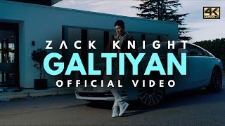 Zack Knight - Galtiyan (Official Music Video)