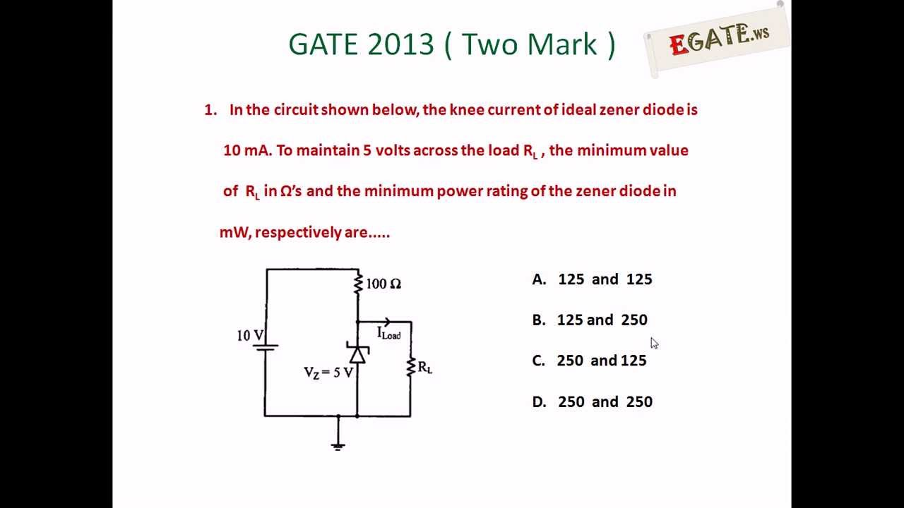 Problem On Zener Diode Voltage Regulator Gate 2013 Solved Paper Turn A Compensated Current Sink Into Common Emitter Ce Amplifier Electron Devices Egatews Youtube
